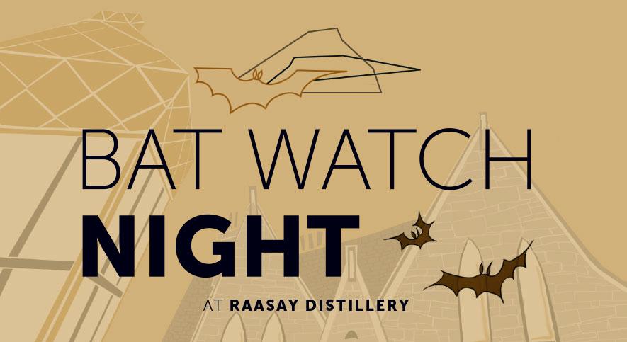 Raasay Distillery Bat Watch Night
