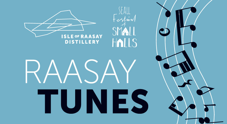 Raasay Festival Tunes and Tasting - 24th November 2018 - Part of the SEALL Festival of Small Halls